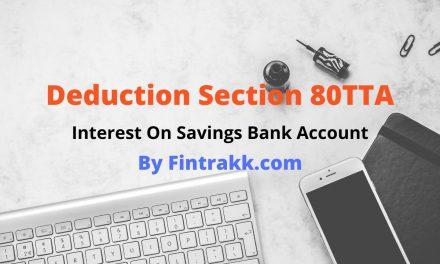 Deduction Section 80TTA -Interest on Savings Bank Account