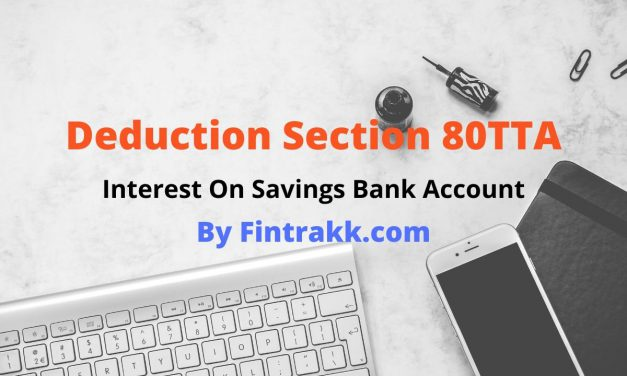 Deduction Section 80TTA -Interest on Savings Bank Account