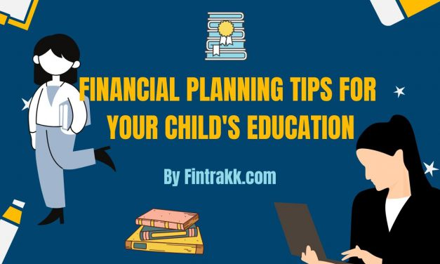 Financial Planning tips for Your Child's Education