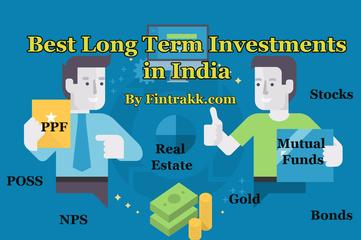 7 Best Long term Investment Options in India