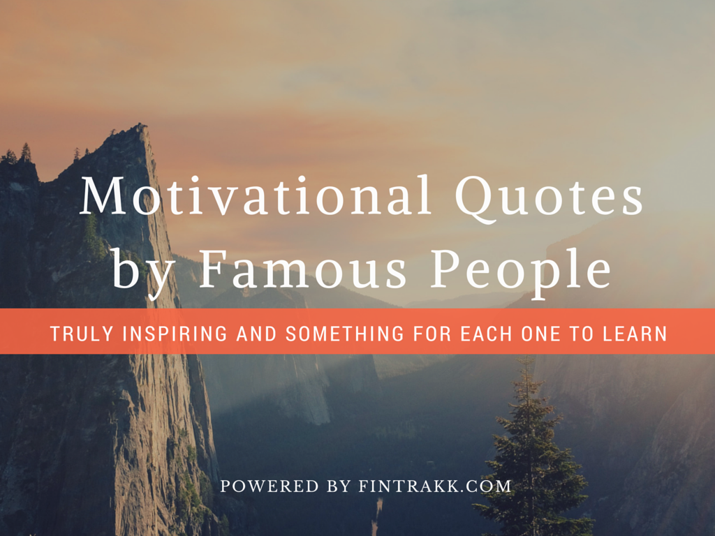 Famous motivational quotes