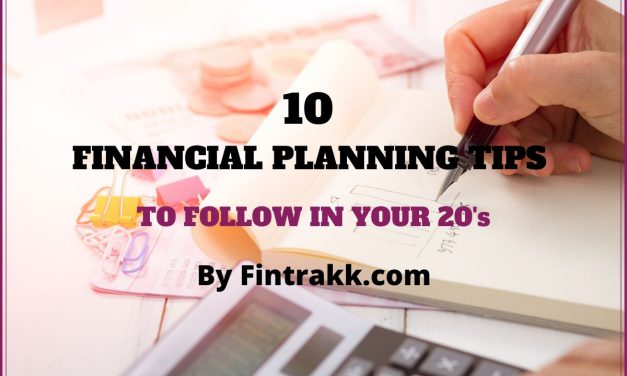 10 Financial Planning Tips to follow in your 20s !