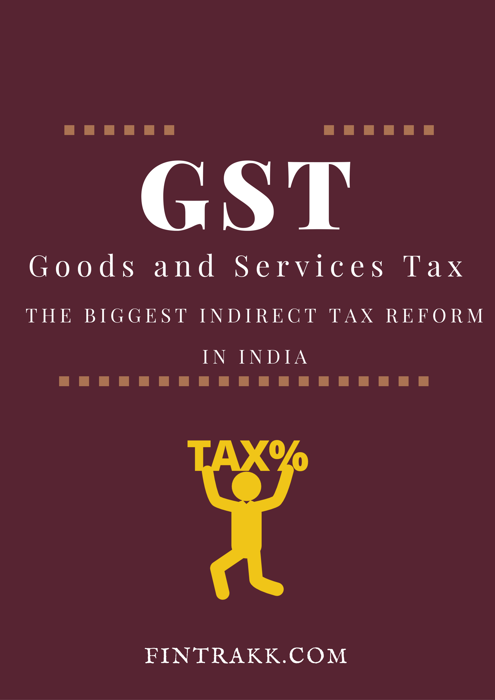 GST,Goods and services tax,GST Bill,GST in India