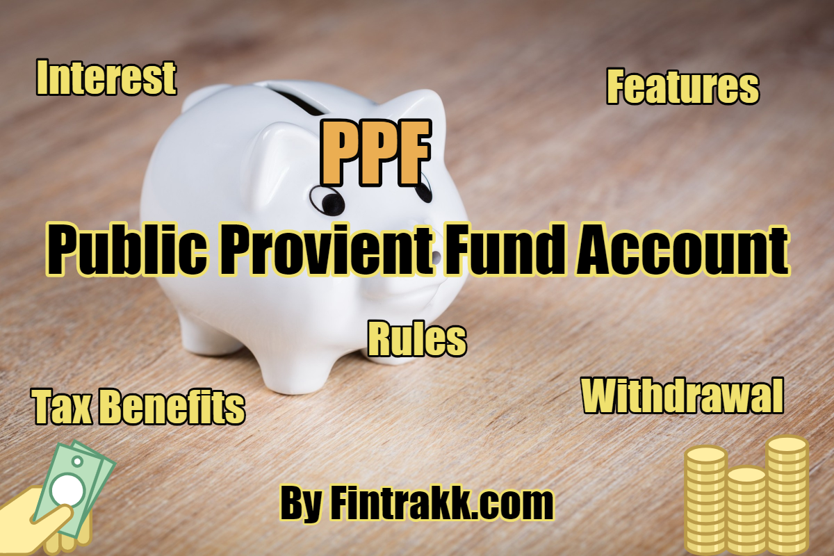 PPF Account, Interest rate, Rules & PPF Calculator