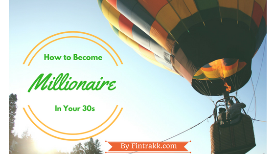 how to be millionaire,how to get rich