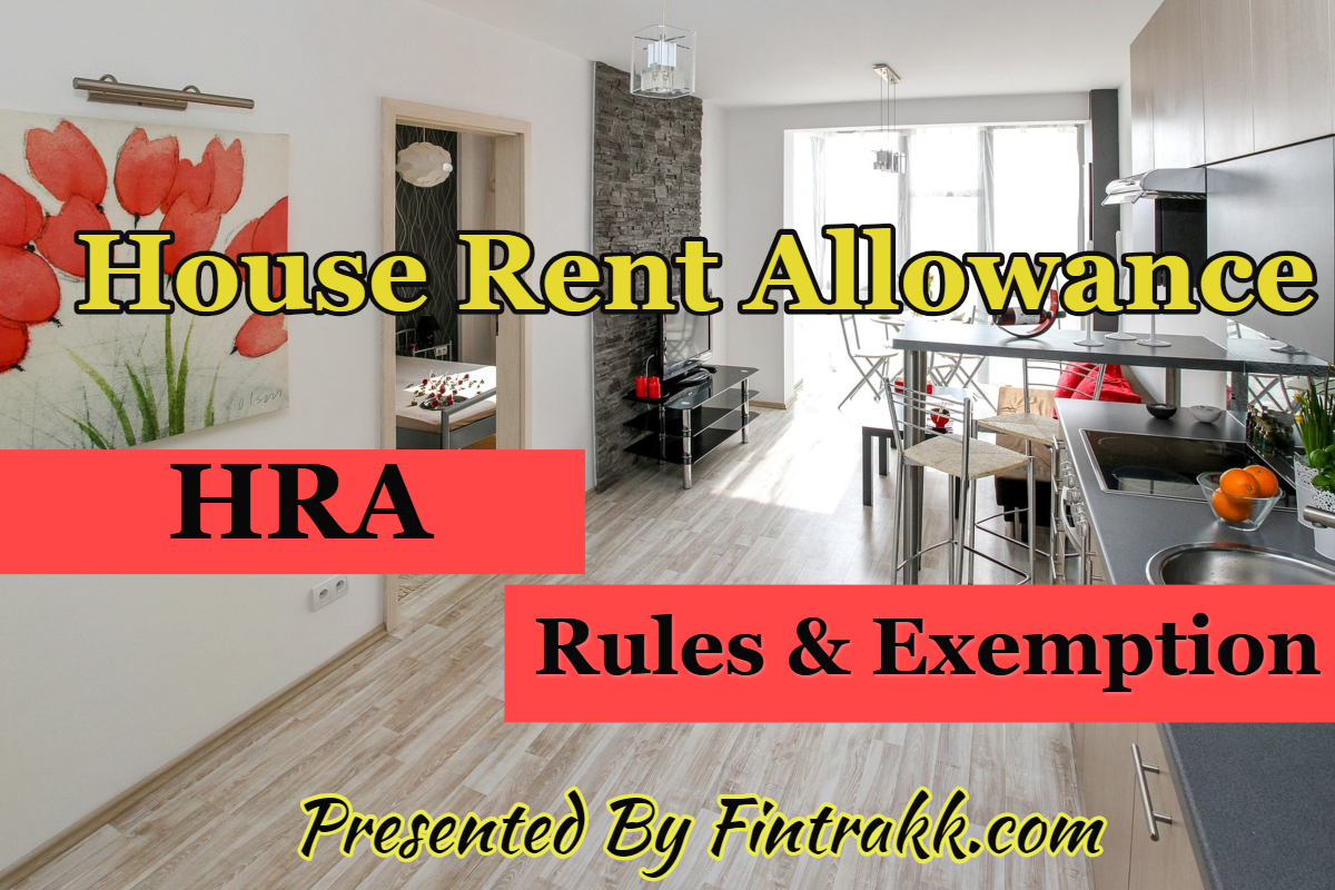 House Rent Allowance or HRA: Rules,Calculation & Exemption!