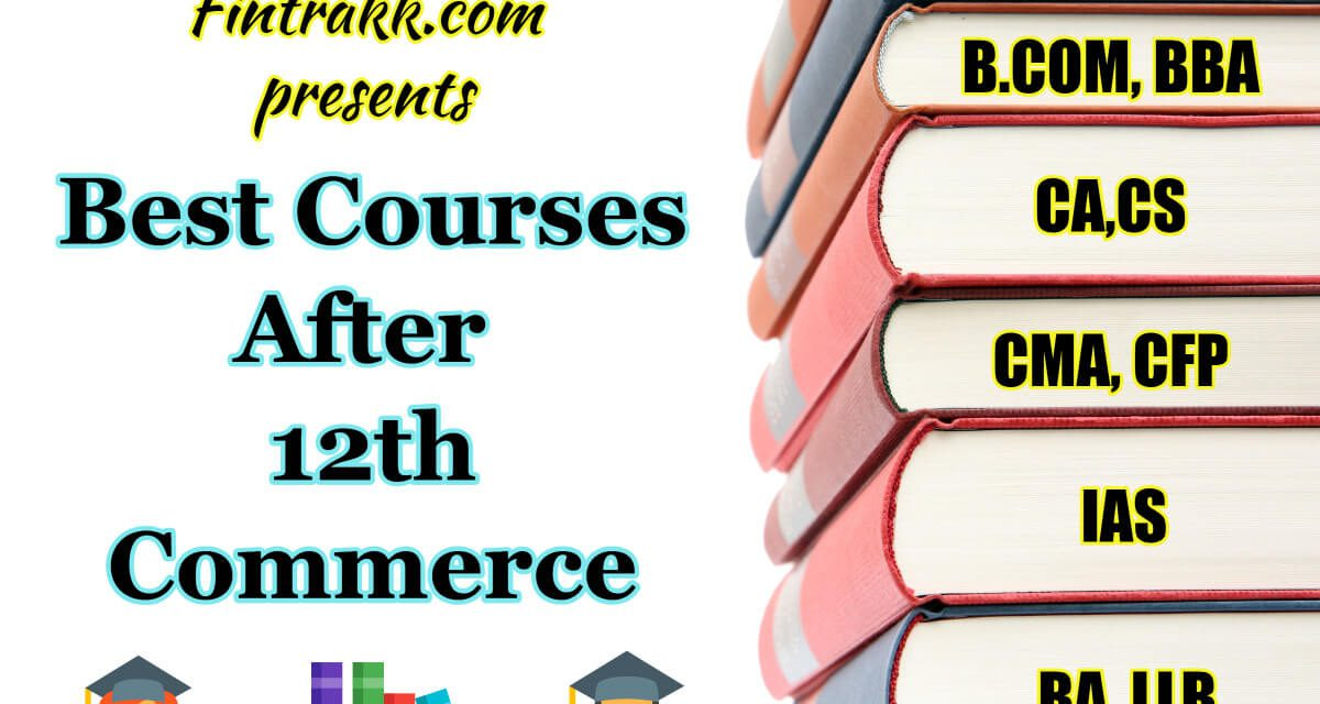 10 Best Courses after 12th Commerce