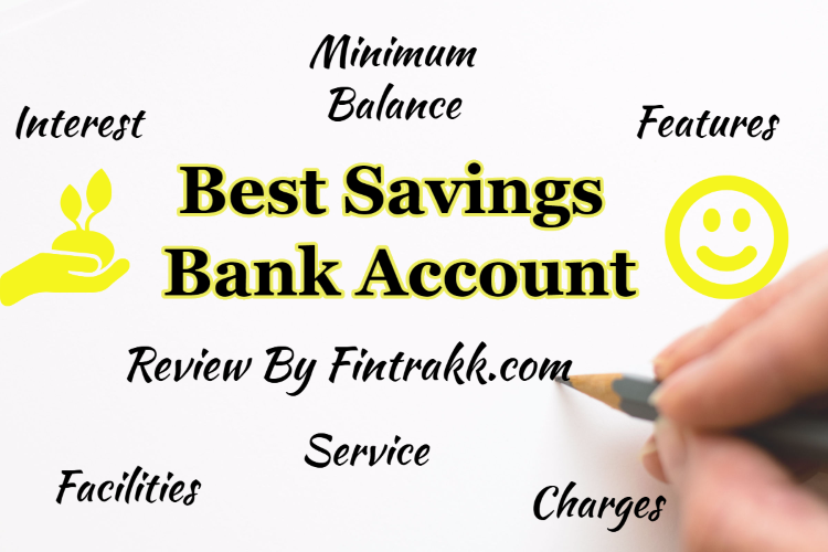 Best Savings Bank Account in India : Interest rate