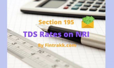 Section 195 : TDS rates on NRI or Non Resident payments