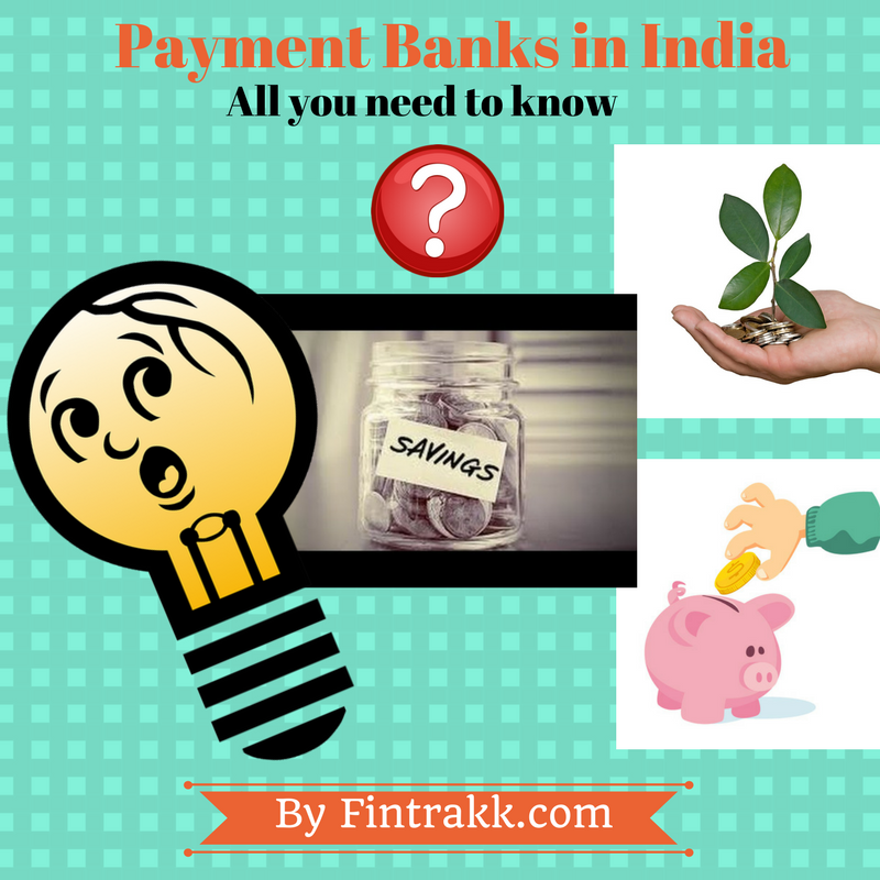 Payment banks in India,Payment banks