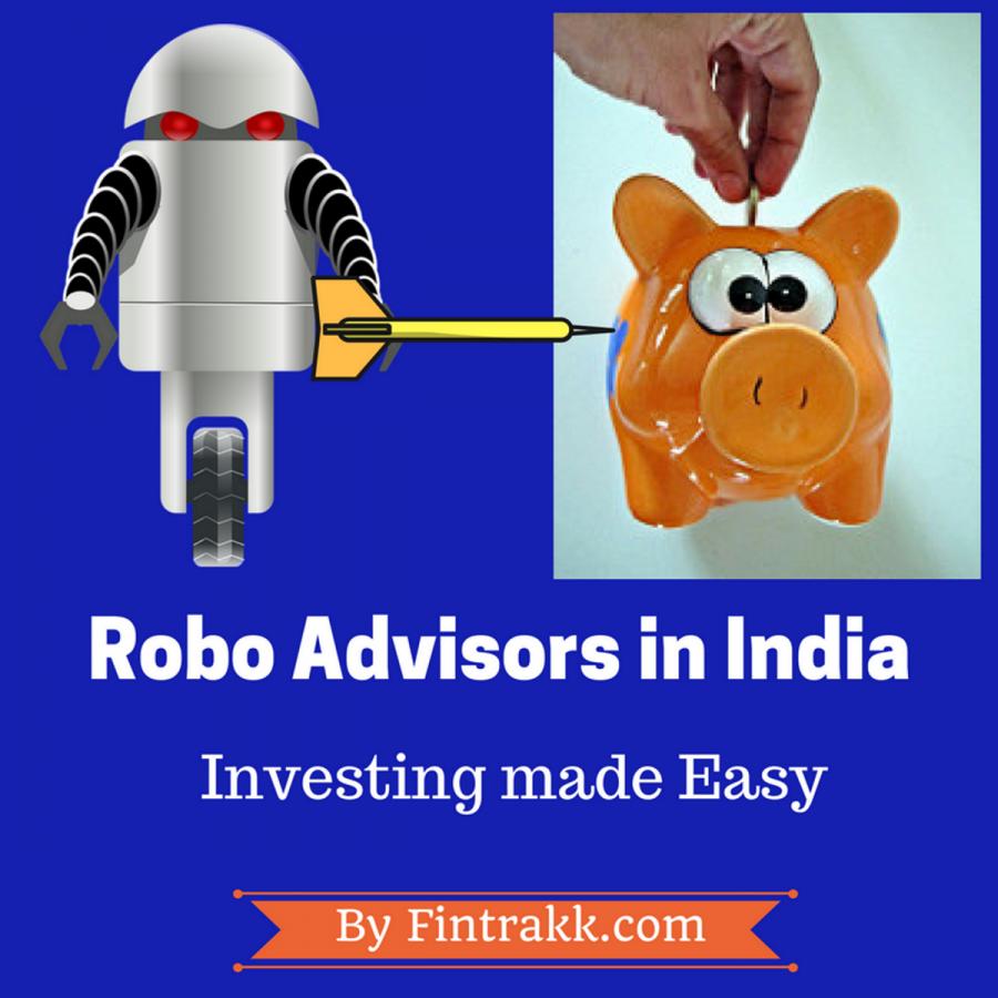 Robo Advisors in India: Investing made easy!