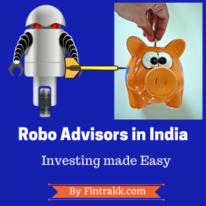 Robo advisors in India, robo advisors, best robo advisors, robo advisor