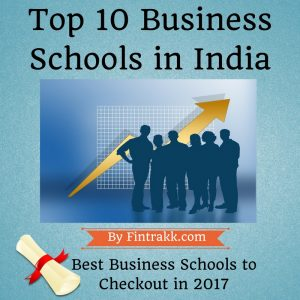 Top Business Schools in India, best business schools in India, top b schools, best B schools