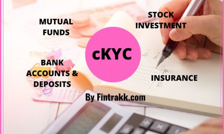 cKYC or Central KYC Meaning : 1 KYC for Banks,Mutual funds & Insurance