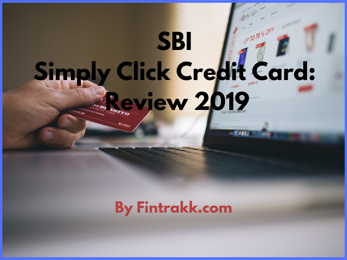 SBI Simply Click Credit Card: Review 2021