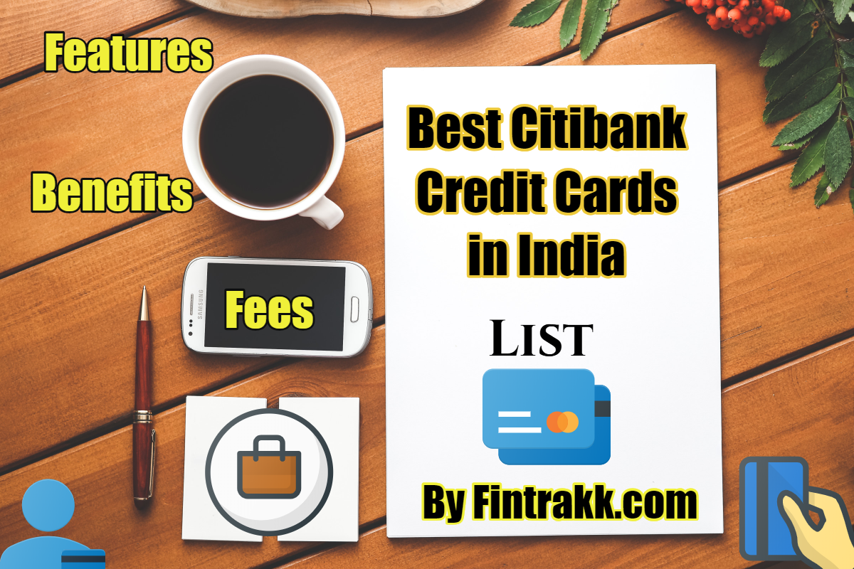 Best Citibank Credit Cards India: Review 2021