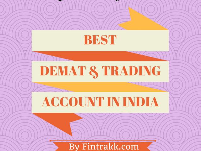 Best demat account,best trading account,list of demat and trading account