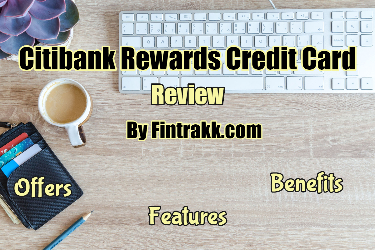 Citibank Rewards Credit card Review
