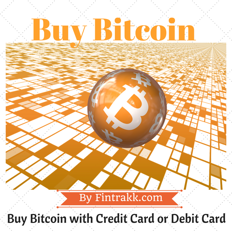 Buy bitcoin with credit card,buy bitcoin,buy bitcoin with debit card,bitcoin buy