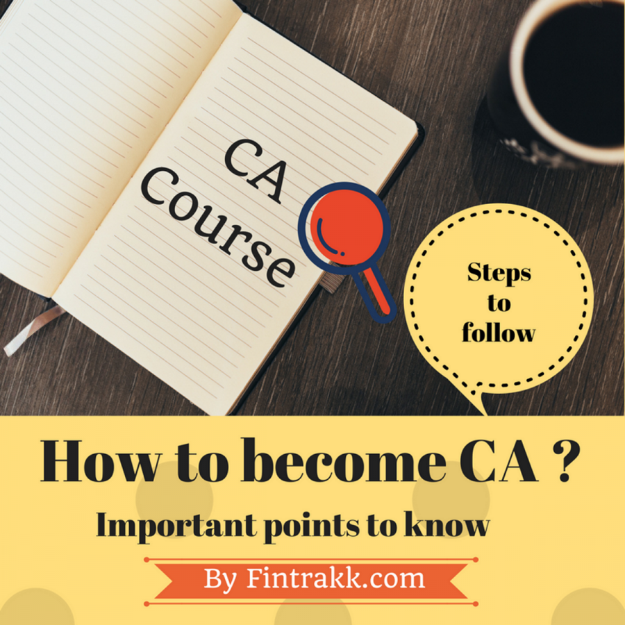 CA Course : How to become a Chartered Accountant or CA ?