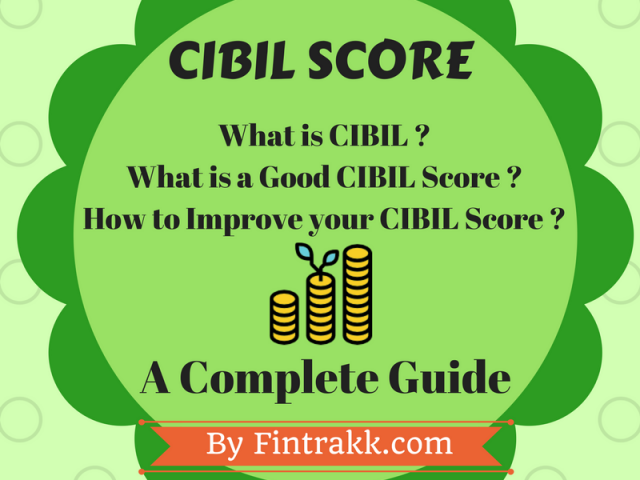 What is CIBIL Score,Improve CIBIL Score,Good CIBIL score