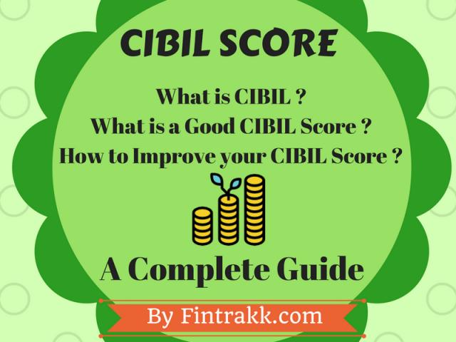 What is CIBIL Score,Improve CIBIL Score,Good CIBIL score