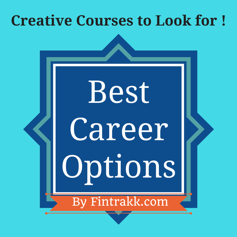 courses after 12th,career options after 12th,creative courses,career options
