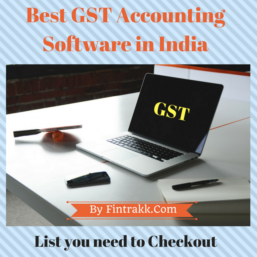 Best GST Accounting Software in India to look for!