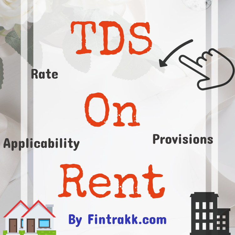 TDS on Rent Section 194I : All you need to know !