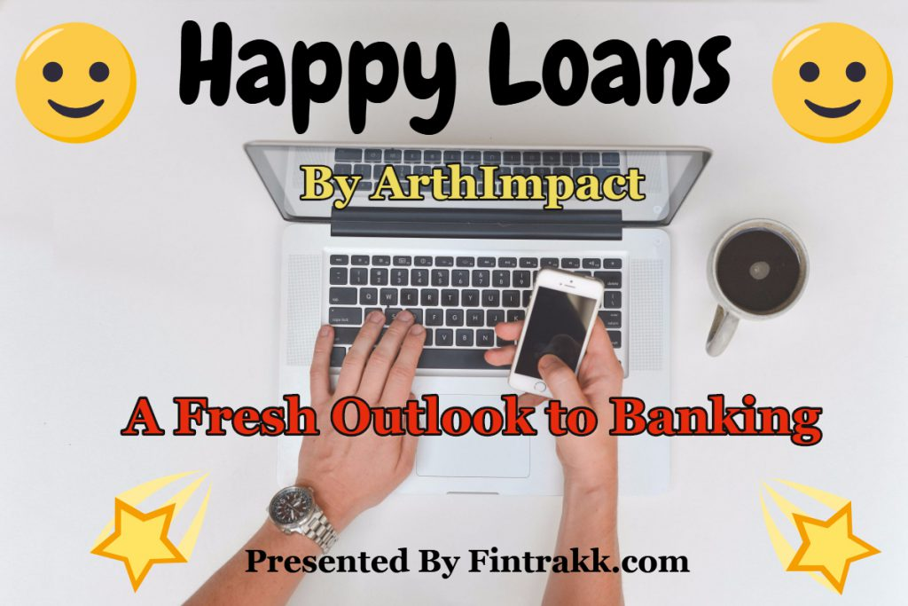 Happy loans,arthimpact,digital lending,fintech