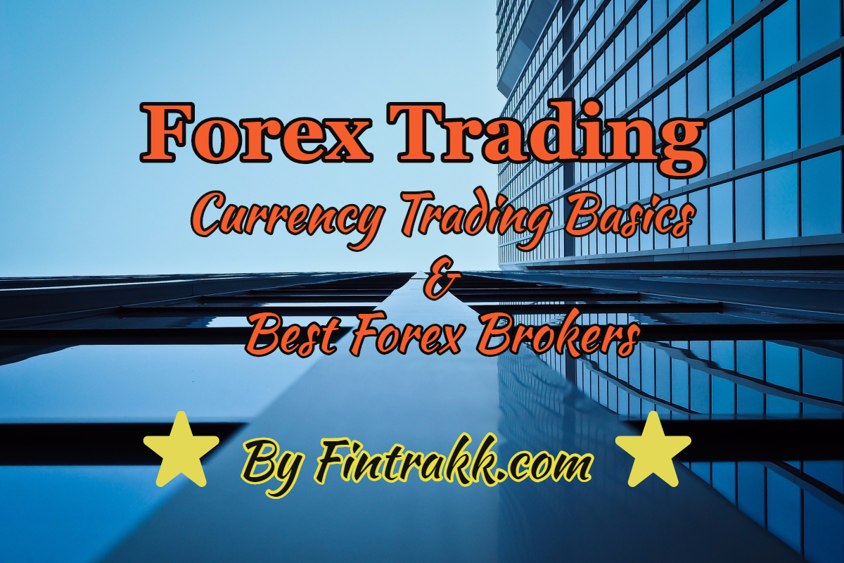 Forex Trading in India: Currency Trading Basics and Best Forex Brokers