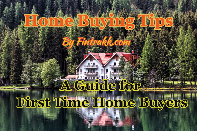 home buying tips,tips for buying a house,home buying checklist,home buying guide