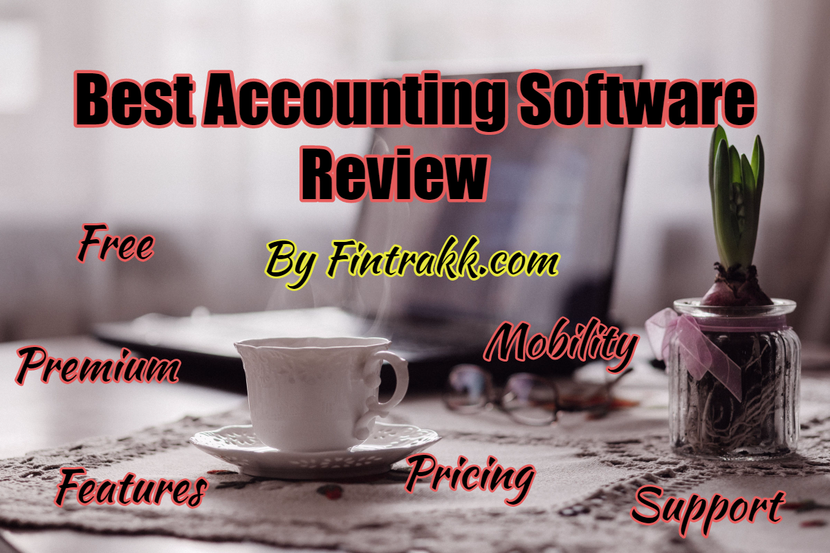 Best Accounting Software: Free & Premium List 2021