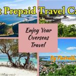 prepaid travel cards,best travel cards,forex cards,prepaid card for travel