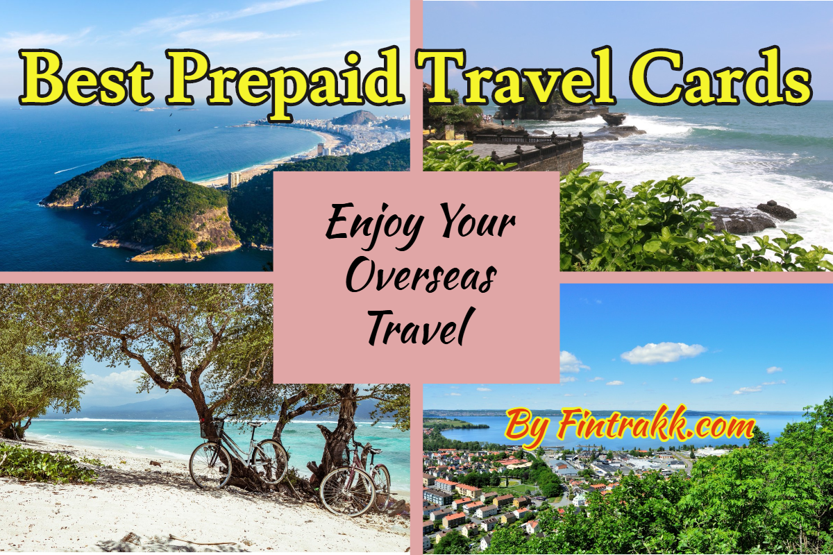 Prepaid Cards for International Travel: Forex card in India List 2020