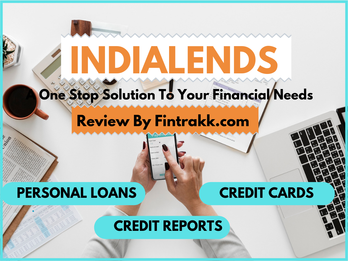 IndiaLends: A One stop Solution to Your Financial needs!