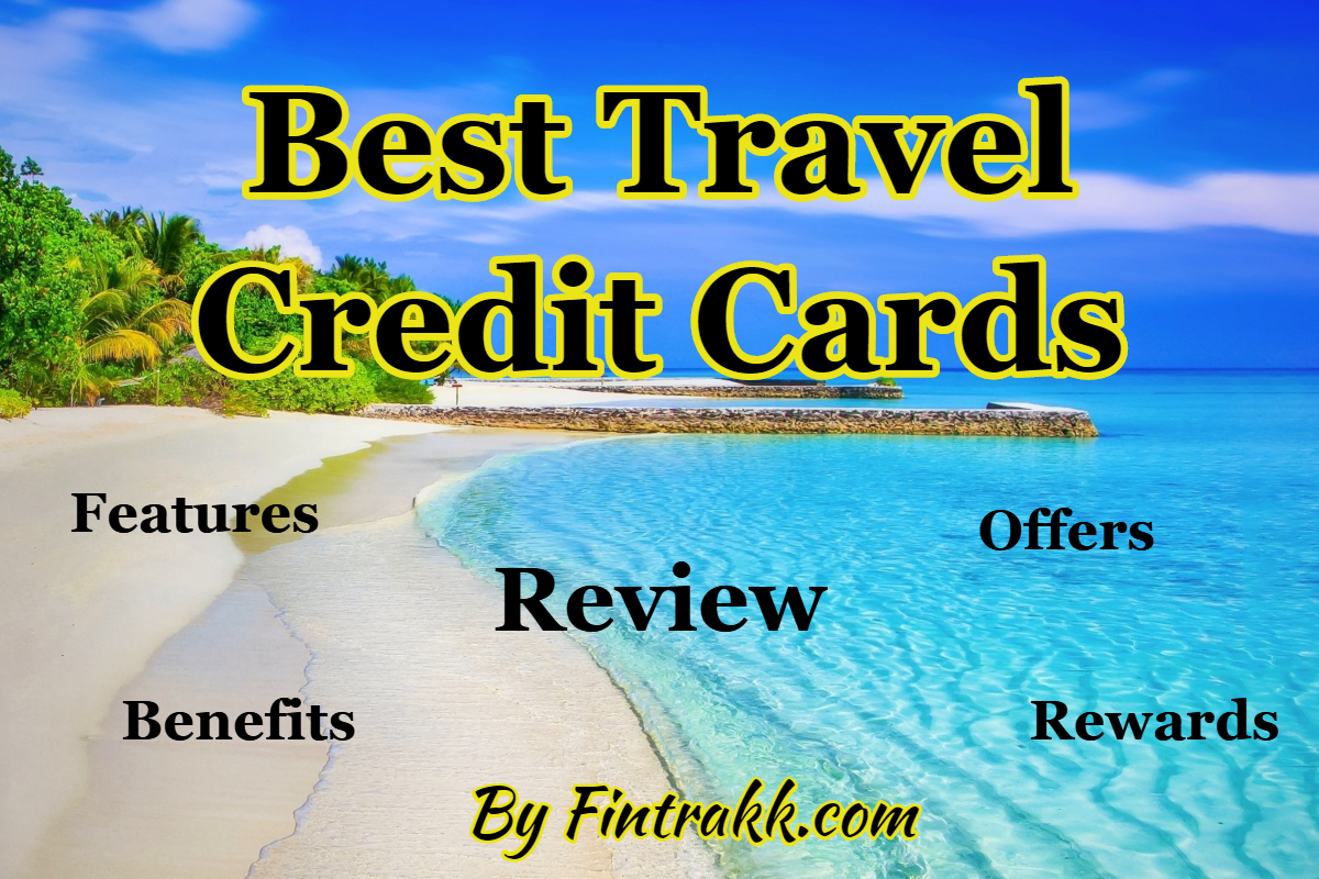 5 Best Travel Credit Cards in India: Review 2021