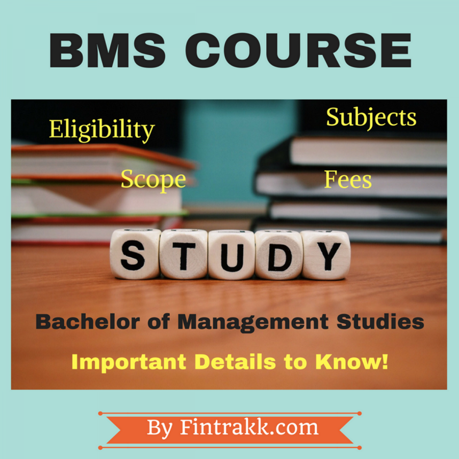 BMS Course or Bachelor of Management Studies: Eligibility, Subjects & Fees