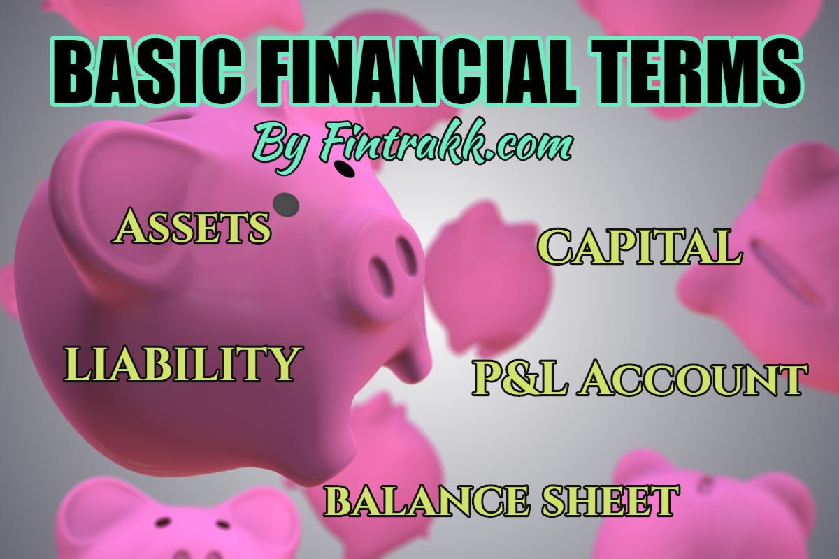 Important Basic Financial Terms Every Newbie must know!