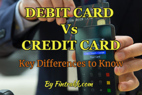 What is difference between Debit Card and Credit Card?