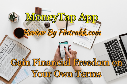 Moneytap App Review, Moneytap app, moneytap review, personal loans