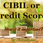 CIBIL score, credit score, good CIBIL score, good credit score