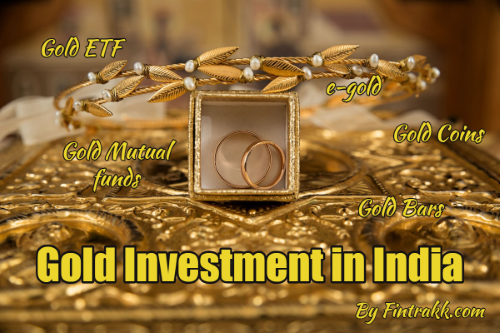 Gold Investment in India, invest in gold, gold investment, investing in gold