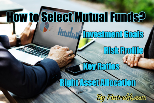 How to select mutual fund, choose mutual fund, mutual funds selection, mutual funds