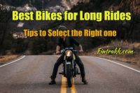 Tips to Get A Bike to Be Your Soul Mate on Long Journeys