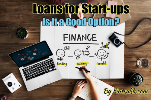 Loans for Start-ups, startup loans, startup business loans, business loans