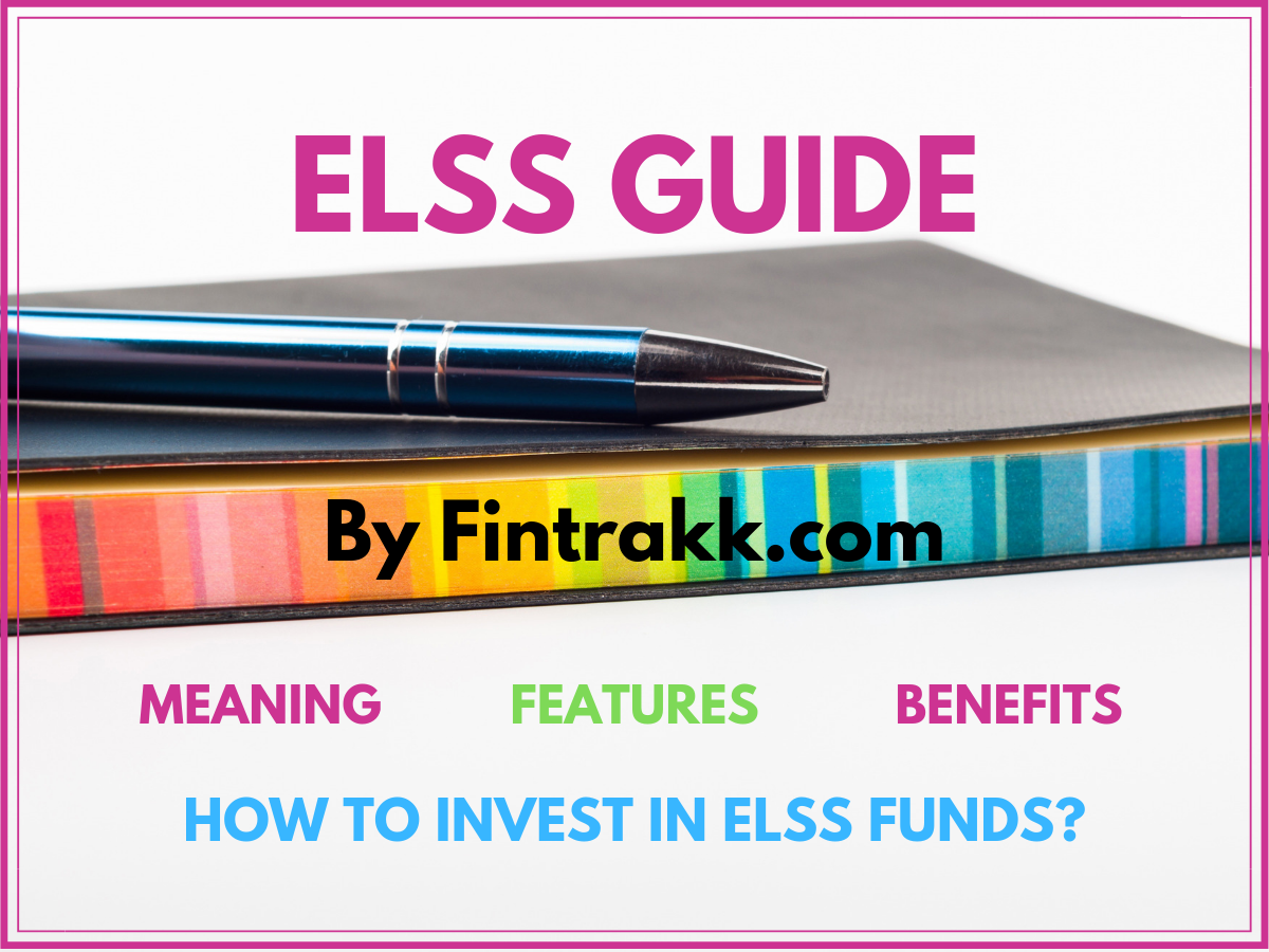 ELSS Guide: All you need to know about Tax Saving Mutual Funds
