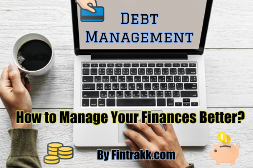 Debt management, manage finances, manage debts, manage finances better