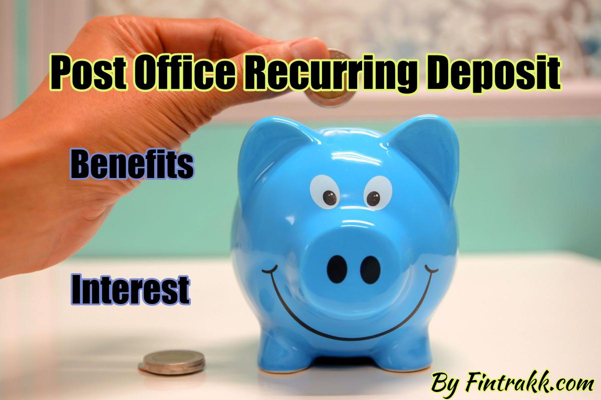 Post Office Recurring Deposit: Scheme Details, Interest Calculation, Tax Exemptions