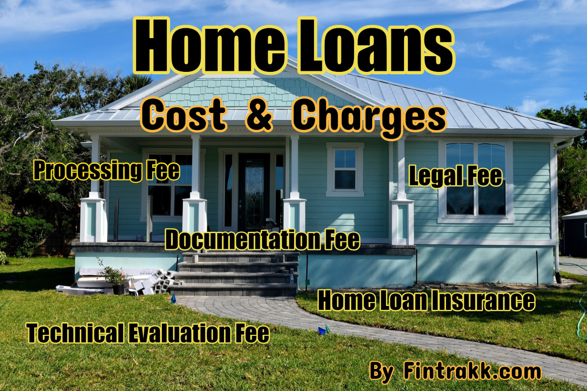 Home Loan Cost India: Fees & Charges to Know